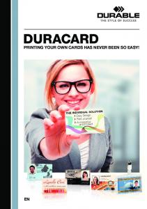 DURACARD PRINTING YOUR OWN CARDS HAS NEVER BEEN SO EASY!