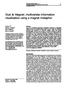 Dust & Magnet: multivariate information visualization using a magnet metaphor