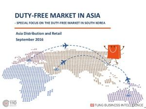 DUTY-FREE MARKET IN ASIA - SPECIAL FOCUS ON THE DUTY-FREE MARKET IN SOUTH KOREA
