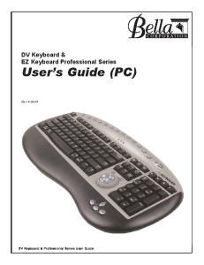 DV Keyboard & EZ Keyboard Professional Series. User s Guide (PC) Rev DV Keyboard & Professional Series User Guide