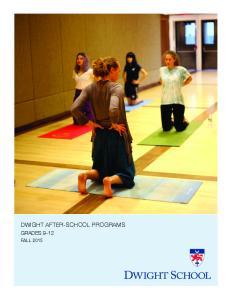 DWIGHT AFTER-SCHOOL PROGRAMS GRADES 9-12