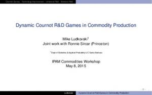 Dynamic Cournot R&D Games in Commodity Production