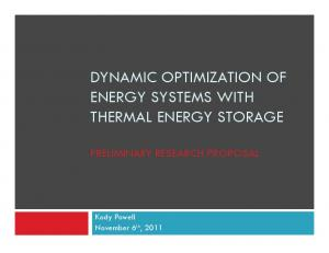 DYNAMIC OPTIMIZATION OF ENERGY SYSTEMS WITH THERMAL ENERGY STORAGE PRELIMINARY RESEARCH PROPOSAL