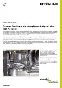 Dynamic Precision Machining Dynamically and with High Accuracy