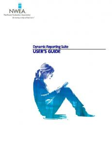 Dynamic Reporting Suite USER S GUIDE