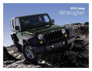 Dynamic. There s absolutely nothing else out there like the 2010 Jeep