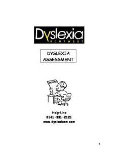 DYSLEXIA ASSESSMENT. Help-Line