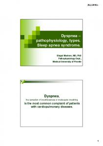 Dyspnea pathophysiology, types. Sleep apnea syndrome