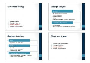 E-business strategy. Strategic analysis. Strategic objectives. E-business strategy