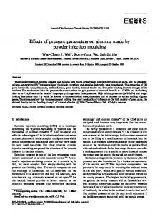 E ects of pressure parameters on alumina made by powder injection moulding