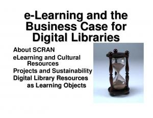 e-learning and the Business Case for Digital Libraries
