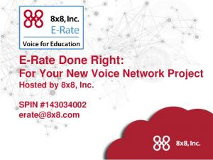 E-Rate Done Right: For Your New Voice Network Project