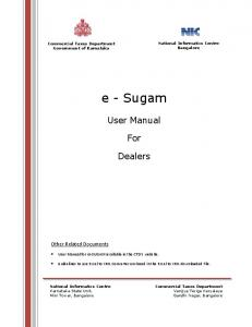 e - Sugam User Manual For Dealers User Manual for m-sugam available in the CTD s website