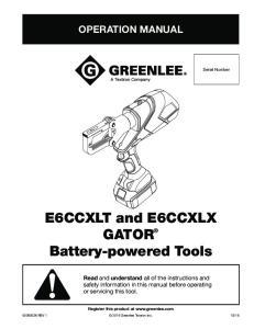 E6CCXLT and E6CCXLX GATOR Battery-powered Tools