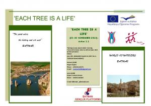 'EACH TREE IS A LIFE'