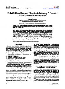 Early Childhood Care and Education in Botswana: A Necessity That Is Accessible to Few Children *