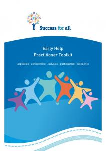 Early Help Practitioner Toolkit. aspiration achievement inclusion participation excellence