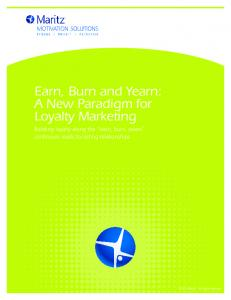 Earn, Burn and Yearn: A New Paradigm for Loyalty Marketing