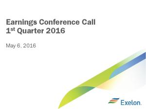 Earnings Conference Call 1 st Quarter May 6, 2016