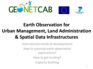 Earth Observation for Urban Management, Land Administration & Spatial Data Infrastructures