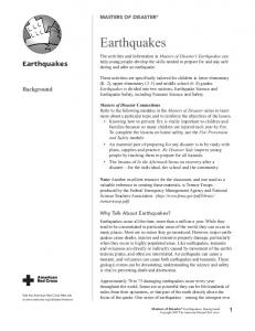 Earthquakes. Earthquakes. Background MASTERS OF DISASTER. Why Talk About Earthquakes?