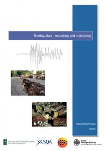 Earthquakes - modelling and monitoring