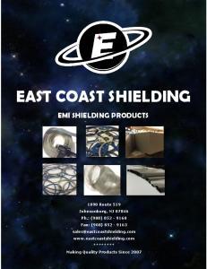 EAST COAST SHIELDING EMI SHIELDING PRODUCTS