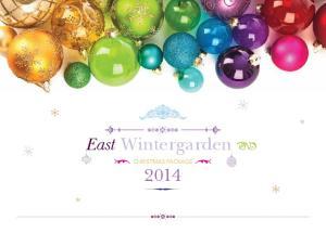 East Wintergarden CHRISTMAS PACKAGE 2014