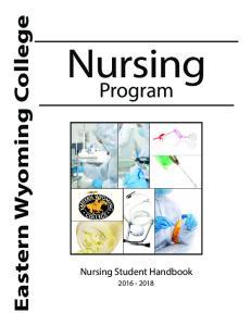 Eastern Wyoming College Nursing. Program. Nursing Student Handbook
