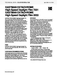 EASTMAN EKTACHROME High-Speed Daylight Film 7251 EASTMAN EKTACHROME High-Speed Daylight Film 2253