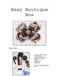 Easy Boutique Bow. Supplies needed: