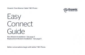 Easy Connect Guide New Modem Installation - See page 3 Replacement Modem Installation - See page 5