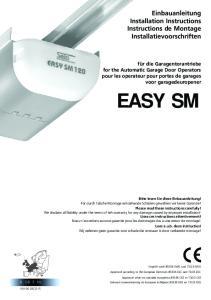EASY SM. Einbauanleitung Installation Instructions Instructions de Montage Installatievoorschriften
