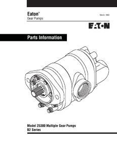 Eaton Gear Pumps. Parts Information. Model Multiple Gear Pumps B2 Series. March, 1993