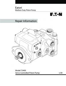 Eaton Medium Duty Piston Pump. Repair Information. Model Servo Controlled Piston Pump v-04