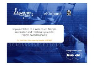 ebiobank Implementation of a Web-based Sample Information and Tracking System for Patient-based Biobanks