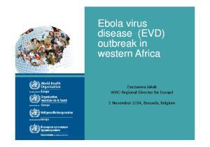 Ebola virus disease (EVD) outbreak in western Africa