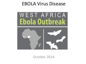EBOLA Virus Disease October 2014