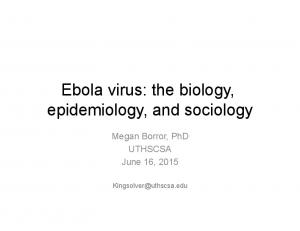 Ebola virus: the biology, epidemiology, and sociology