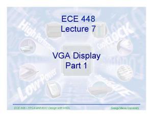 ECE 448 Lecture 7. VGA Display Part 1