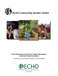 ECHO Community Garden Toolkit. ECHO (Educational Concerns for Hunger Organization) Community Garden Assistance