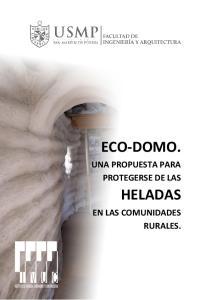 ECO-DOMO. HELADAS UNA PROPUESTA PARA PROTEGERSE DE LAS EN LAS COMUNIDADES RURALES