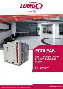 ECOLEAN AIR TO WATER LIQUID CHILLER AND HEAT PUMP kw. lennoxemea.com