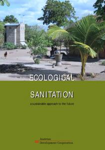 ECOLOGICAL SANITATION. a sustainable approach to the future