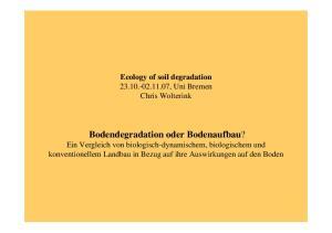 Ecology of soil degradation , Uni Bremen Chris Wolterink