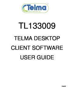 e.com so TL TELMA DESKTOP CLIENT SOFTWARE USER GUIDE 22oct13