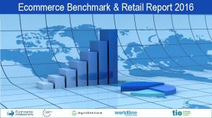 Ecommerce Benchmark & Retail Report 2016