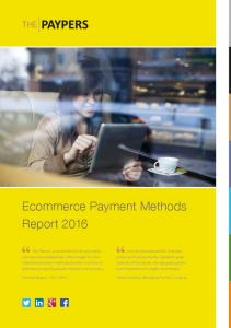 Ecommerce Payment Methods Report 2016