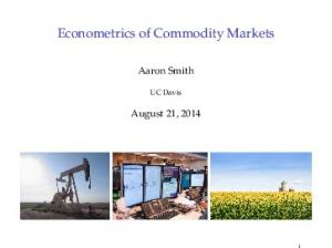 Econometrics of Commodity Markets