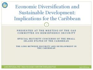 Economic Diversification and Sustainable Development: Implications for the Caribbean